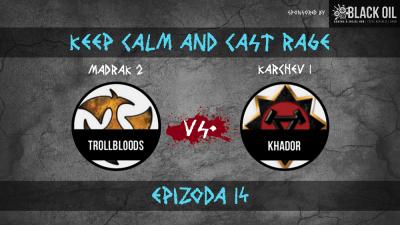 WMH BattleReport : KCaCR : Madrak 2(Trollbloods) vs. Karchev 1(Khador)
