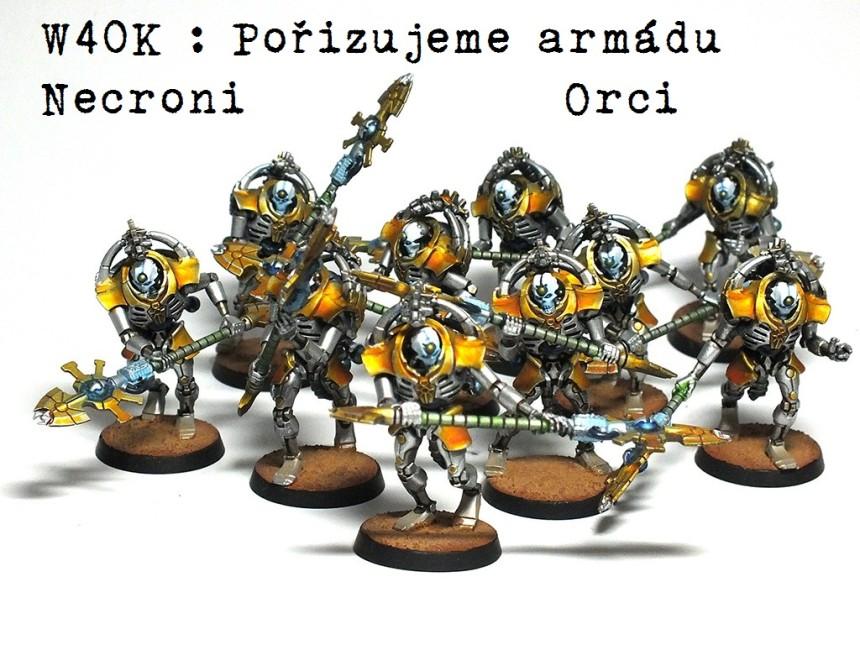 W40K – Pořizujeme armádu – Xenos (Orci, Necroni)