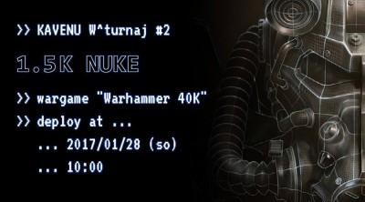 Kavenu W40k turnaj 1,5 NUKE